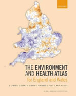 The Environment and Health Atlas for England and Wales - A. L. Hansell