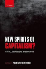 New Spirits of Capitalism? : Crises, Justifications, and Dynamics