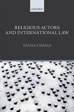 Religious Actors and International Law - Ioana Cismas