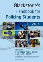 Blackstone's Handbook for Policing Students 2015 - Sofia Graca