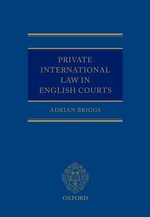 Private International Law in the English Courts - Adrian Briggs