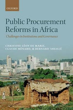 Public Procurement Reforms in Africa : Challenges in Institutions and Governance - Christine Leon de Mariz