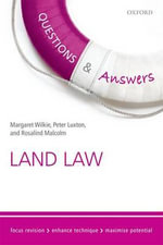 Questions & Answers Land Law 2015-2016 : Law Revision and Study Guide - Margaret Wilkie