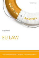 Questions & Answers EU Law 2015-2016 : Law Revision and Study Guide - Nigel Foster