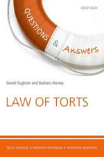 Questions & Answers Law of Torts 2015-2016 : Law Revision and Study Guide - David Oughton