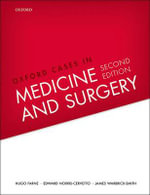 Oxford Cases in Medicine and Surgery - Hugo Farne