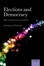 Elections and Democracy : Representation and Accountability