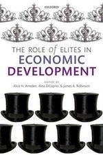 The Role of Elites in Economic Development