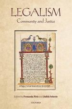 Legalism : Community and Justice