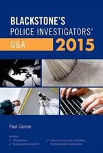 Blackstone's Police Investigators' Q&A 2015 - Paul Connor