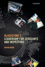Leadership for Sergeants and Inspectors - Bryan Boon