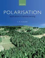 Polarisation : Applications in Remote Sensing - Shane Cloude