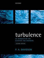 Turbulence : An Introduction for Scientists and Engineers - Peter Davidson