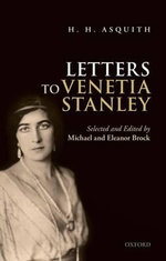 H. H. Asquith Letters to Venetia Stanley