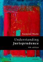 Understanding Jurisprudence - Raymond Wacks