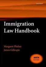 Immigration Law Handbook - Margaret Phelan