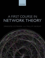 A First Course in Network Theory - Ernesto Estrada