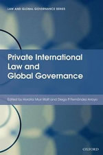 Private International Law and Global Governance : Law and Global Governance