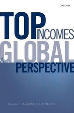 Top Incomes : A Global Perspective