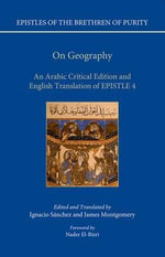 On Geography : An Arabic Edition and English Translation of Epistle 4 - Ignacio Sanchez