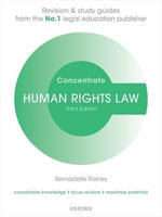 Human Rights Law Concentrate : Law Revision and Study Guide - Bernadette Rainey