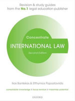 International Law Concentrate : Law Revision and Study Guide - Ilias Bantekas