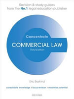 Commercial Law Concentrate : Law Revision and Study Guide - Eric Baskind