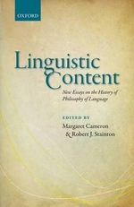 Linguistic Content : New Essays on the History of Philosophy of Language