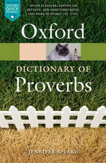 The Oxford Dictionary of Proverbs : Oxford Paperback Reference