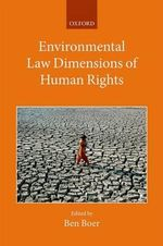 Environmental Law Dimensions of Human Rights : Collected Courses of the Academy of European Law