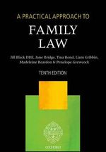 A Practical Approach to Family Law : A Practical Approach - Jill M. Black