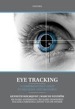 Eye Tracking : A Comprehensive Guide to Methods and Measures - Kenneth Holmqvist