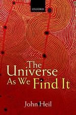 The Universe as We Find it - John Heil