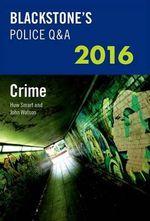 Blackstone's Police Q &A : Crime 2016 - John Watson