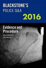 Blackstone's Police Q &A : Evidence and Procedure 2016 - John Watson