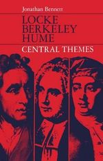 Locke, Berkeley, Hume : Central Themes - Jonathan Bennett