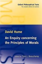 An Enquiry Concerning the Principles of Morals : Oxford Philosphical Texts - David Hume