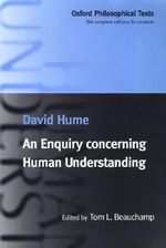 An Enquiry Concerning Human Understanding : Oxford Philosophical Texts - David Hume
