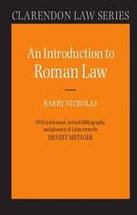 An Introduction to Roman Law : Clarendon Law - Barry Nicholas