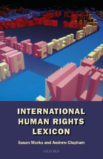 An International Human Rights Lexicon :  Liber Amicorum in Honour of Prof. Dr. Ruth Ben Is... - Susan Marks