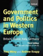 Government and Politics in Western Europe : Britain, France, Italy, Germany - Yves Meny