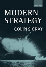 Modern Strategy - Colin S. Gray