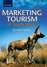 Marketing Tourism in South Africa - Richard George