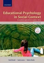 Educational Psychology in Social Context : Ecosystemic Applications in Southern Africa - Sandy Lazarus