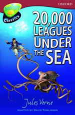 Oxford Reading Tree : Level 15: Treetops Classics: 20,000 Leagues Under the Sea - David Tomlinson