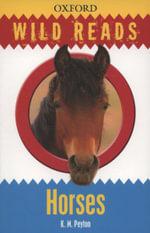 Wild Reads : Horses - K. M. Peyton