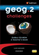 Geog.2 Challenges OxBox CD-ROM & Teacher's Book : Geog.2 Challenges Oxbox CD-ROM and Teacher's Book - RoseMarie Gallagher