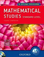 IB Mathematical Studies : Mathematical Studies - Peter Blythe