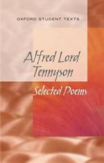 New Oxford Student Texts : Tennyson: Selected Poems - Helen Cross