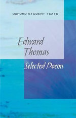 New Oxford Student Texts : Edward Thomas: Selected Poems - Steven Croft